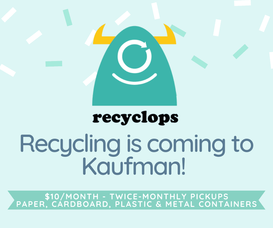 Kaufman - Recycling is coming! FACEBOOK